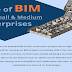 Role of BIM in Small & Medium Enterprises #infographic