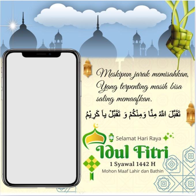 Frame atau Twibbon Ucapan Selamat Hari Raya Idul Fitri 1 Syawal 1442 H dengan Caption Singkat Tidak Mudik