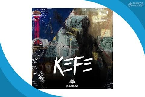 Kefe Podcast