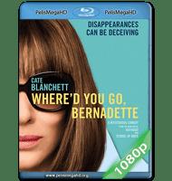 ¿DÓNDE ESTÁS, BERNADETTE? (2019) 1080P HD MKV ESPAÑOL LATINO