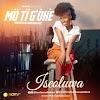 Audio: Iseoluwa -Mo Ti G'Oke