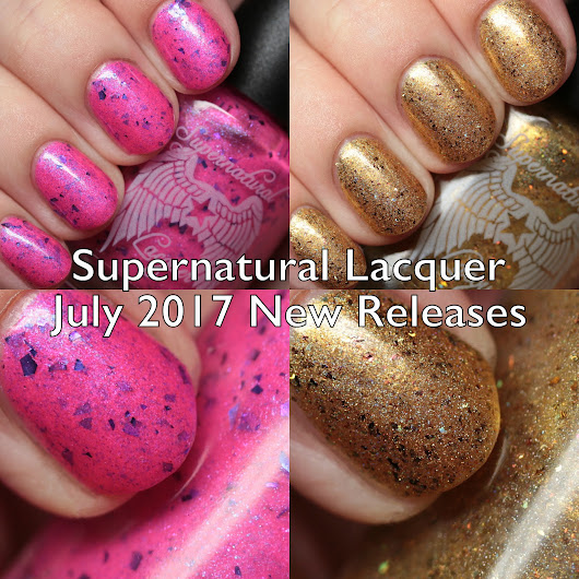 Supernatural Lacquer July 2017 Releases Swatches and Review