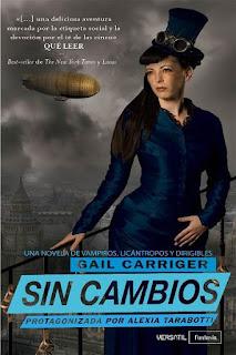 Sin cambios   El protectorado de la sombrilla #2   Gail Carriger