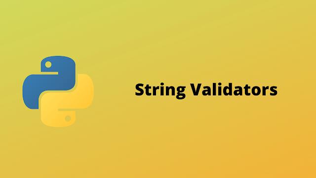 HackerRank String validators solution in python