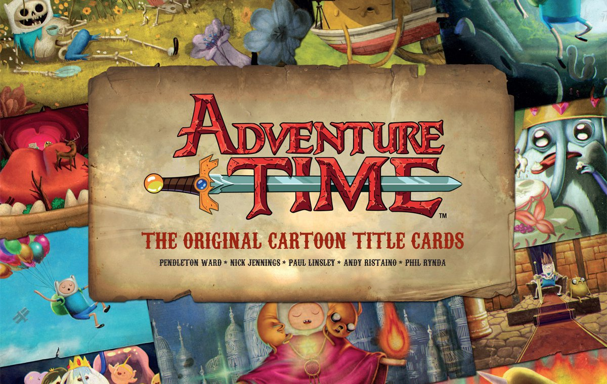 Adventure Time - The Original Cartoon Title Cards by Pendleton Ward