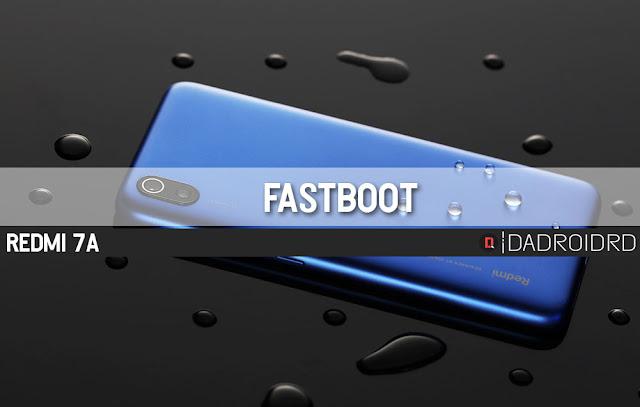 seri variant Redmi yang paling rendah selalu akan di embeli dengan huruf  Cara Fastboot Redmi 7A