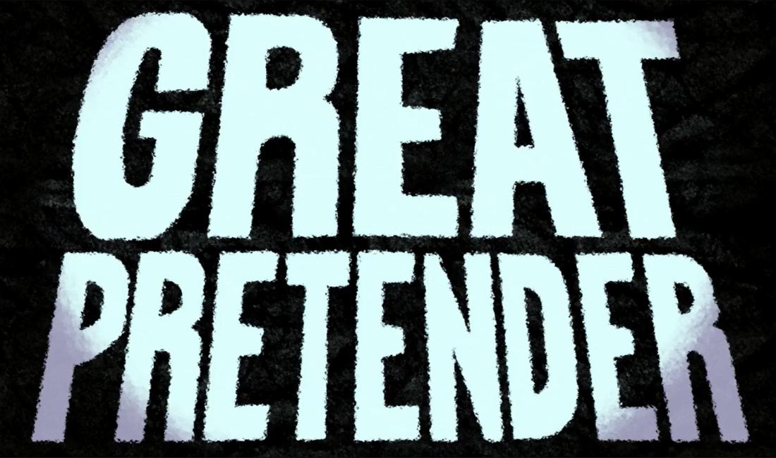 GREAT PRETENDER | Reseña
