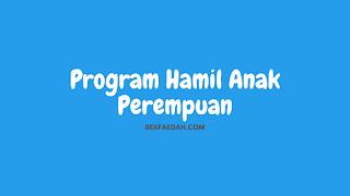 program-hamil-anak-perempuan