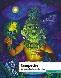 Libro de texto La entidad donde vivo Campeche Tercer grado 2021-2022