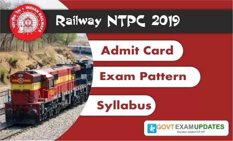 Railway NTPC Admit Card 2019 : Railway NTPC Exam Date