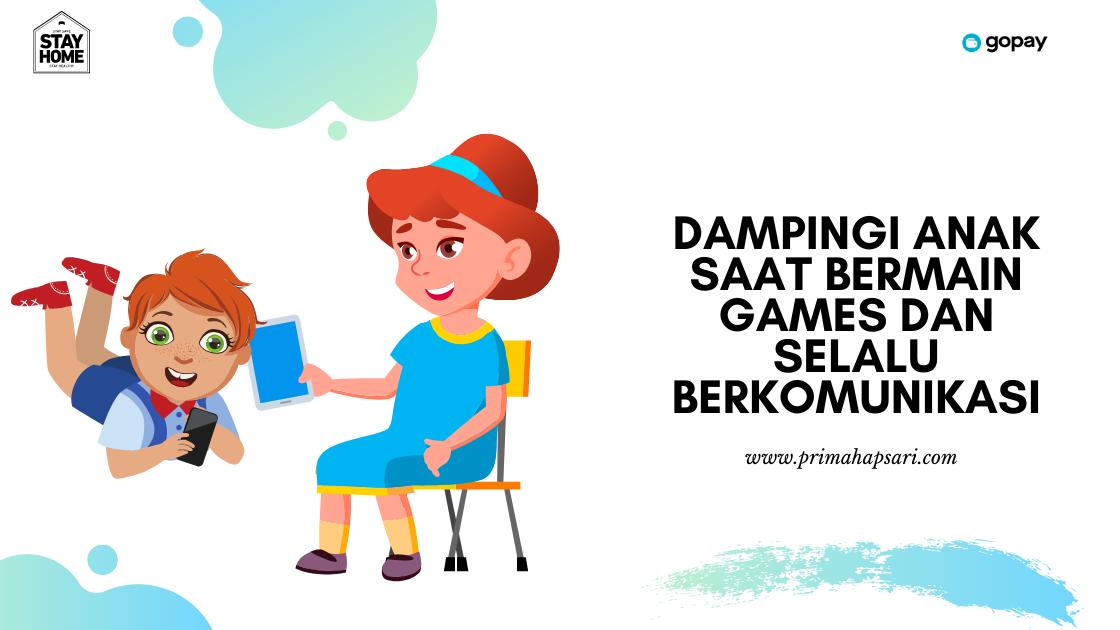 cara aman anak bermanin games di gadget