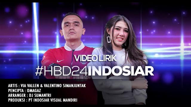 Lirik Lagu Via Vallen & Valentino Simanjuntak - #HBD24INDOSIAR