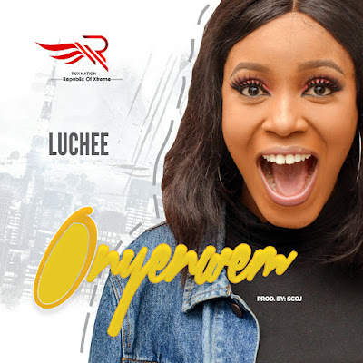 Luchee - Onyenwem Lyrics