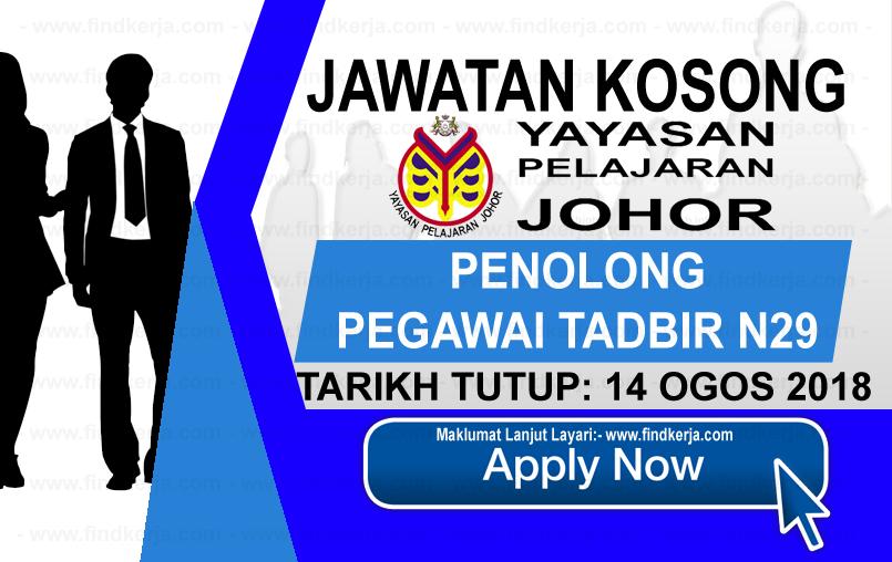 Jawatan Kerja Kosong YPJ - Yayasan Pelajaran Johor logo www.ohjob.info www.findkerja.com ogos 2018