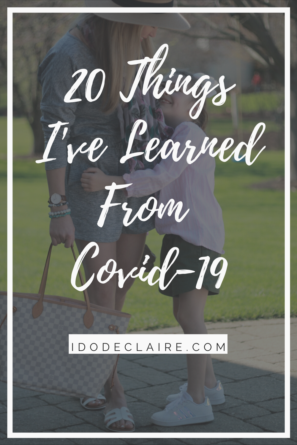 20 Things I've Learned From Covid-19