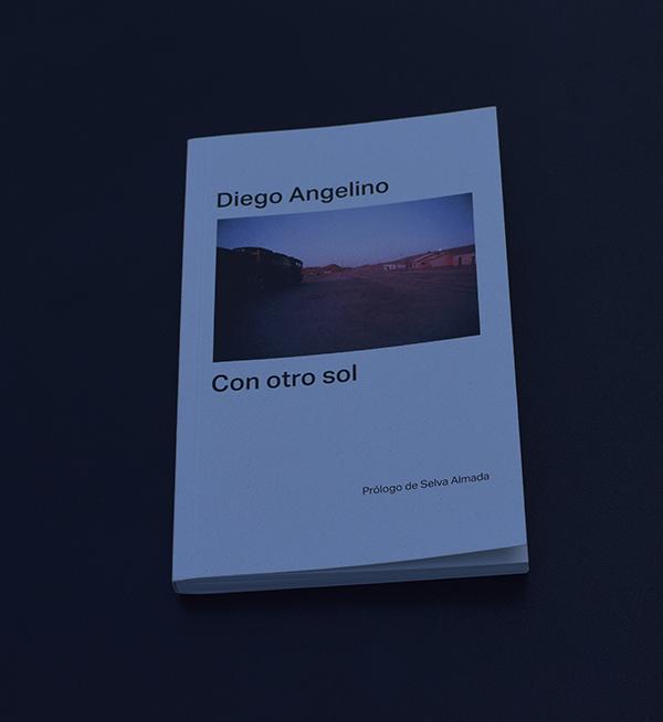 «Con otro sol», de Diego Angelino (Malas Tierras)