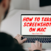 How to Take Screenshot on Mac & Where to find Screenshot on Mac.