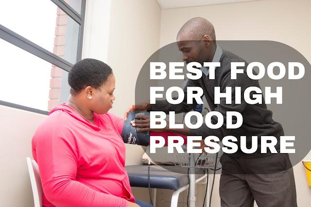 BEST FOOD FOR HIGH BLOOD PRESSURE