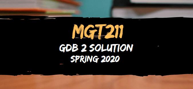 MGT211 GDB 2 Solution Spring2020