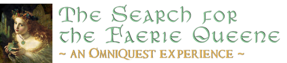The Search for the Faerie Queene