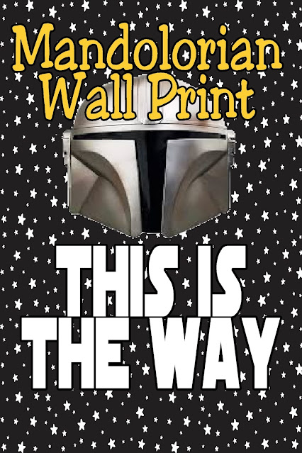 """""""This is the Way"""" to celebrate at your Star Wars party or Mandalorian party with this fun wall decor printable.  Use one of the many sizes of prints as a party decoration or to dress up your Facebook page or phone wallpaper. Grab the free printable today."""
