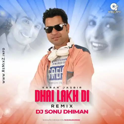 dhai-lakh-di-remix