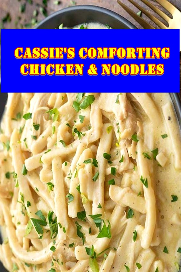 #Cassie's #Comforting #Chicken #And #Noodles