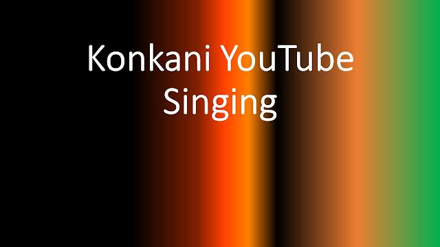 YouTube Konkani Singing