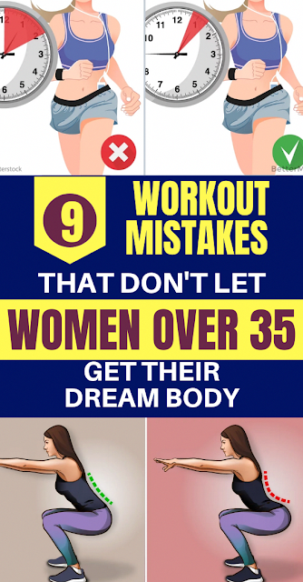 9 Workout Mistakes That Don't Let Women Over 35 Years Old Get They Dream Body