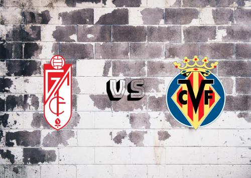 Granada vs Villarreal  Resumen
