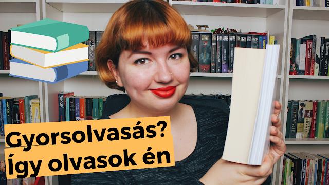 ÍGY OLVASOK ÉN, avagy gyorsolvasás, könyvsorozatok, gerinctörés 📚 Olvasási szokások tag youtube, booktube, magyar vlogger