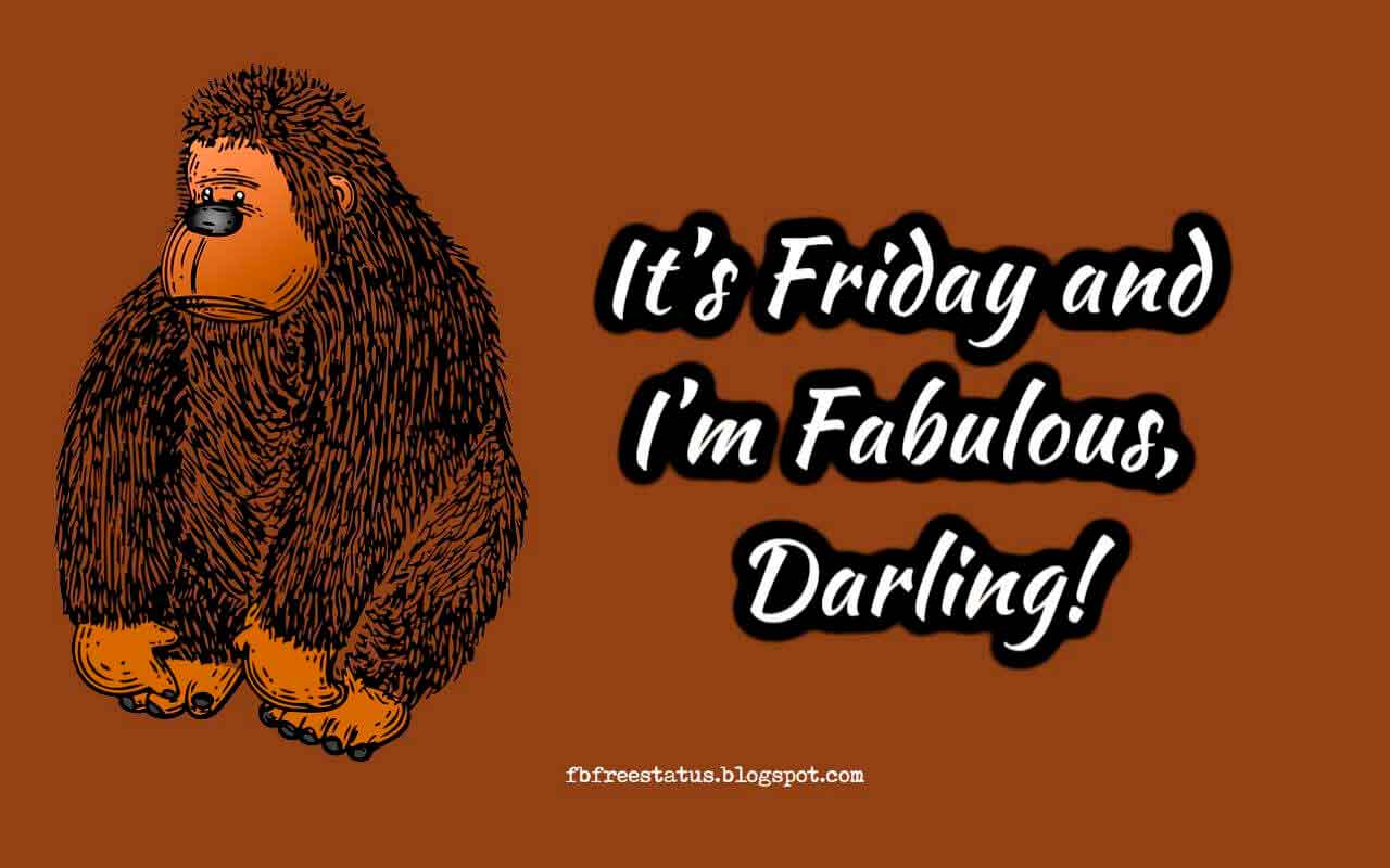 It's Friday and I'm Fabulous, Darling!