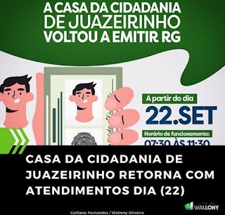 CASA DA CIDADANIA DE JUAZEIRINHO RETORNA COM ATENDIMENTOS DIA (22)