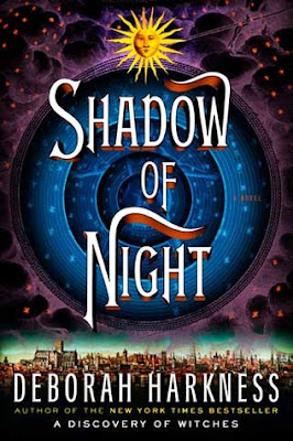 Review: Shadow of Night by Deborah Harkness