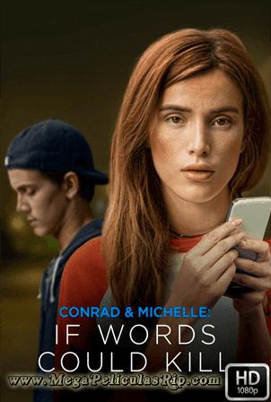 Conrad Y Michelle: Si Las Palabras Mataran [1080p] [Latino-Ingles] [MEGA]