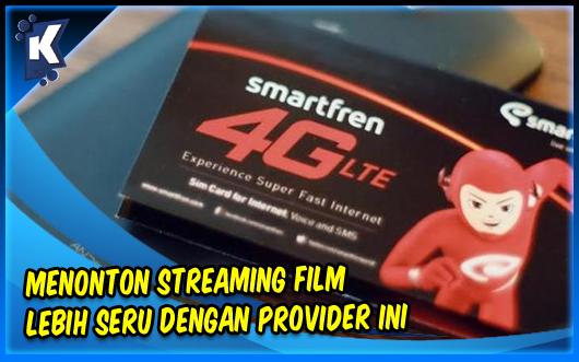Menonton Streaming Film Lebih Seru dengan Provider ini