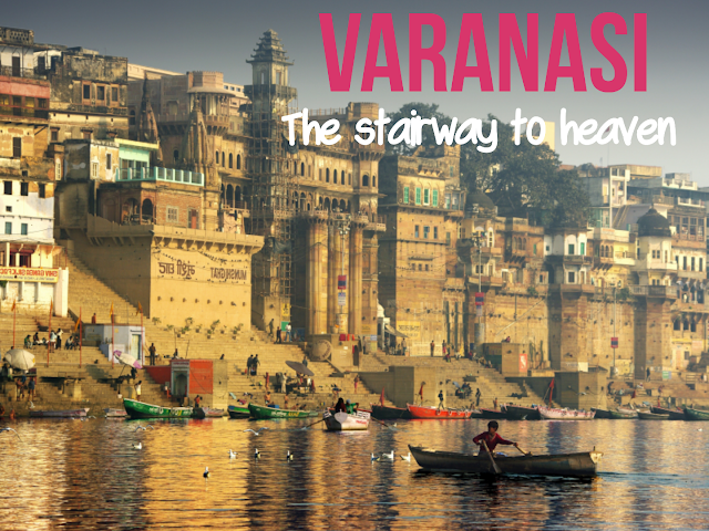 THINGS TO DO IN BEAUTIFUL VARANASI