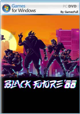 Black Future '88 (2019) PC [Full] [MEGA]