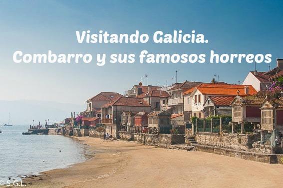 Visitando Galicia. Combarro y sus famosos horreos