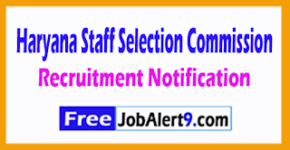 HSSC Haryana Staff Selection Commission Recruitment 2017 Last Date 30-08-2017