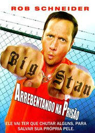 Big Stan: Arrebentando na Prisão Dublado Online