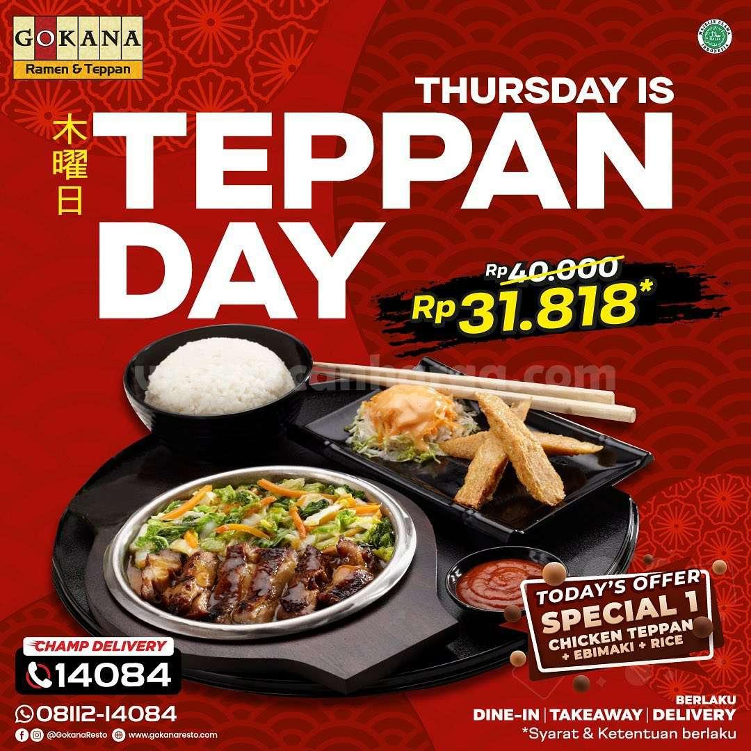 Promo GOKANA THURSDAY is TEPPAN DAY!  Paket menu Spesial cuma Rp. 31.818