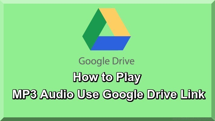 How to Play MP3 Audio Use Google Drive Link