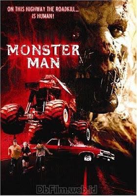 Sinopsis film Monster Man (2003)