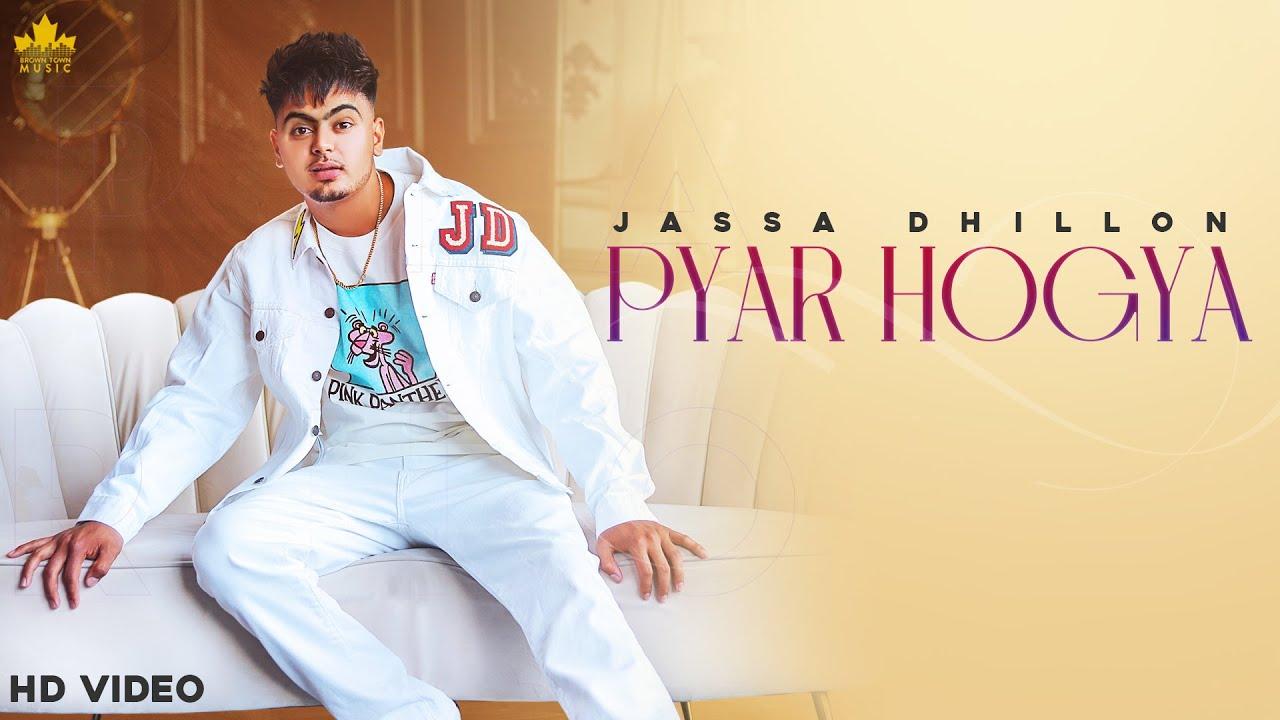 Pyar Hogya Lyrics Jassa Dhillon