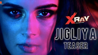 Jigliya Song Lyrics- X Ray