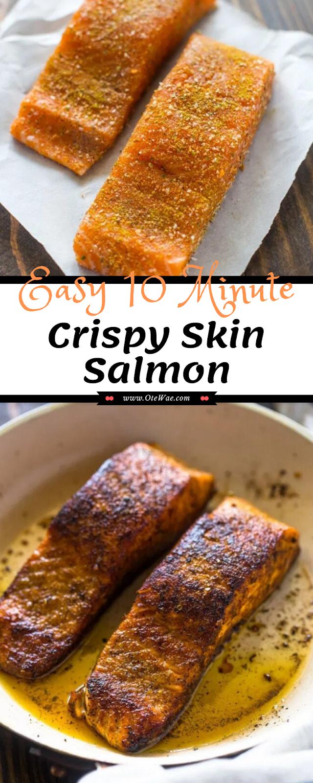 Easy 10 Minute Crispy Skin Salmon