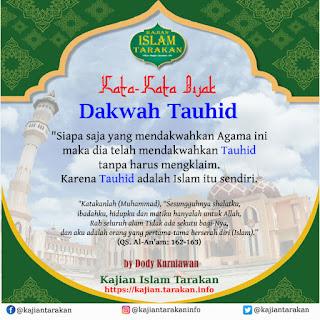 Dakwah Tauhid - Qoutes Kajian Islam Tarakan