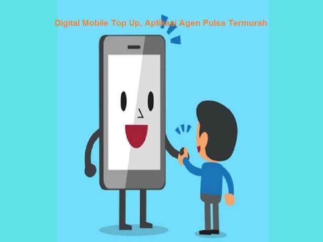 Digital Mobile Top Up, Aplikasi Agen Pulsa Termurah, aplikasi isi pulsa gratis, aplikasi jual pulsa murah