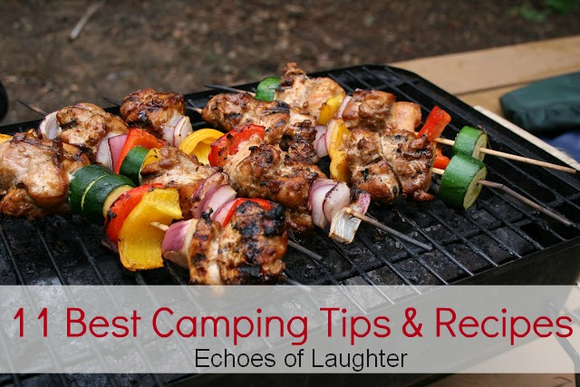 11 Best Camping Tips Recipes Echoes Of Laughter